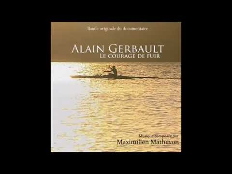 Suite from ALAIN GERBAULT LE COURAGE DE FUIR (Maximilien Mathevon)