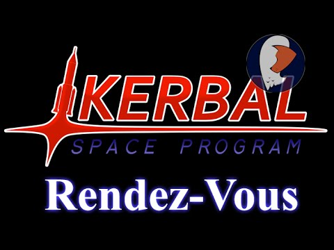 Kerbal Space Program - Rendez-Vous [FR]