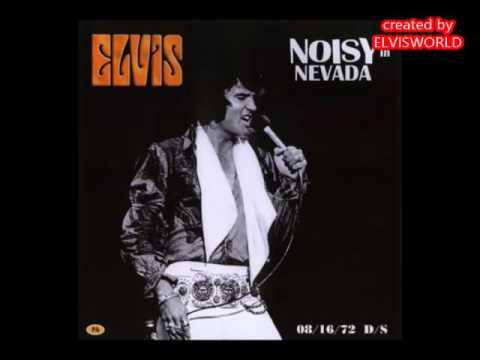 ELVIS PRESLEY,  NOISY IN NEVADA  16TH AUGUST 1972