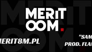 MERITOOM - Sam ze Sobą prod. Flame