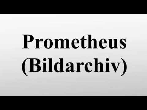 Prometheus Bildarchiv Youtube