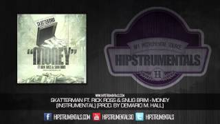 Skatterman Ft. Rick Ross & Snug Brim - Money [Instrumental] (Prod. By Demario M. Hall) + DL