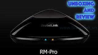 Unboxing and Review: e-Remote Broadlink RM-Pro