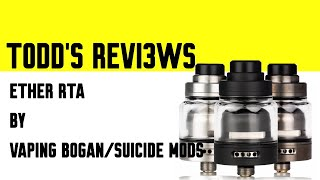 Ether RTA by Vaping Bogan and Suicide Mods