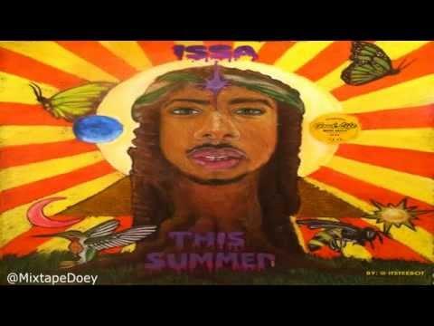 Issa - This Summer ( Full Mixtape ) (+ Download Link )