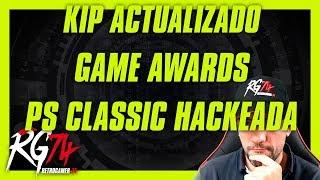 KIP Super Lan Play actualizado. Game Awards. PS Classic comprometida.