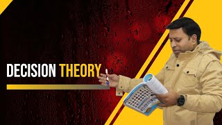 DECISION THEORY THEORY