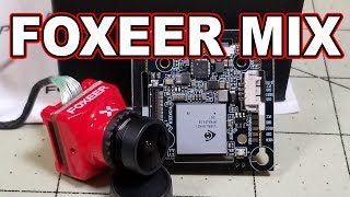 Foxeer Mix HD FPV Camera FIRST LOOK 📷