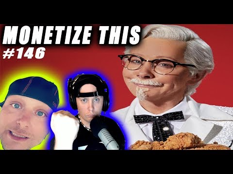 MONETIZE THIS ! #146 - Reba McEntire First KFC Female Colonel Sanders