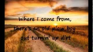Where I Come From - Montgomery Gentry Lyrics