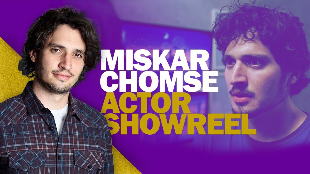 Miskar Chomse Acting Reel