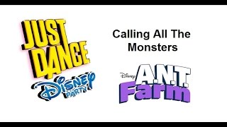 just dance disney party calling all the monsters a n t farm