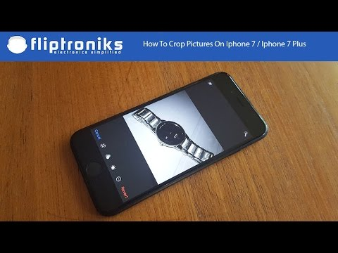 How To Crop Pictures On Iphone 7 / Iphone 7 Plus - Fliptroniks.com