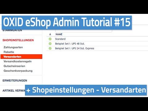 Oxid eShop Admin Tutorial #15 - Shopeinstellungen - Versandarten