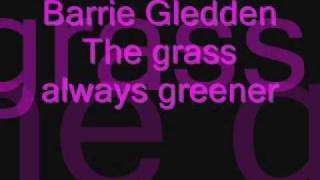 Barrie Gledden The grass is always greener