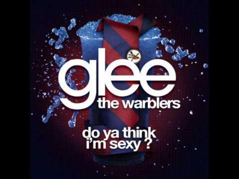 The Warblers - Do Ya Think I'm Sexy [LYRICS]