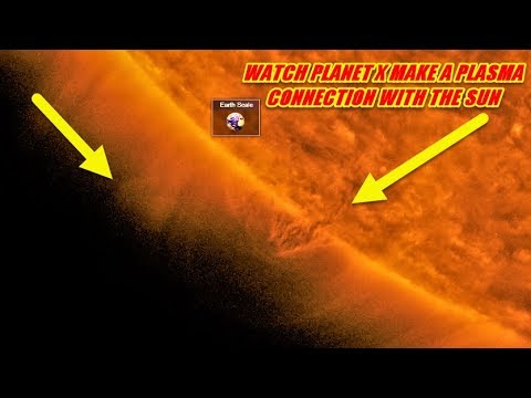NIBIRU / PLANET X - WATCH AS PLANET X MAKES A PLASMA CONNECTION WITH THE SUN