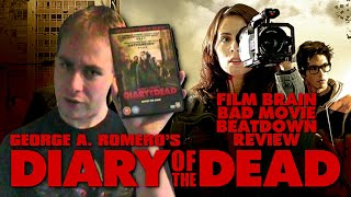 Bad Movie Beatdown: George A. Romero's Diary of the Dead (REVIEW)