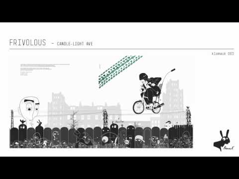 Frivolous - Candle Light Ave (Klamauk° 003)