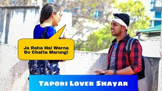 Tapori Shayar Prank On Cute Girls #AKYFILMS