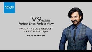 Perfect Shot, Perfect View | Vivo V9 Launch