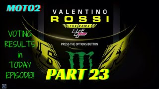 Valentino Rossi The Game MotoGP 16 - part 23 - Moto2 - NEW TEAM NEW HOPE!! - SPANISH GP