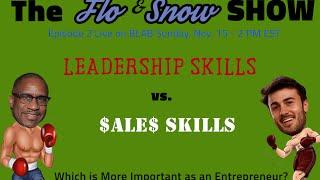Live Blab Episode #2 - Sales Skills vs. Leadership Skills for the Entrepreneur.