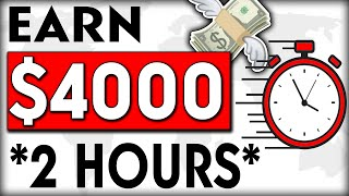 EARN $4000 With a Two Hour a DAY Strategy (Make Money Online) WORLDWIDE!