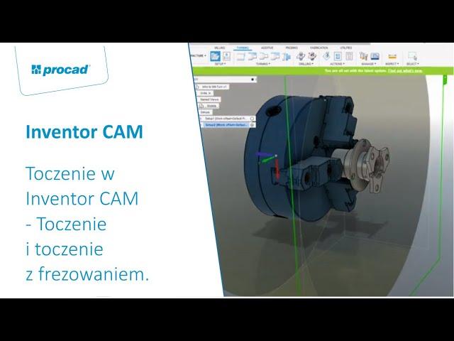 Toczenie w Inventor CAM - Toczenie i toczenie z frezowaniem