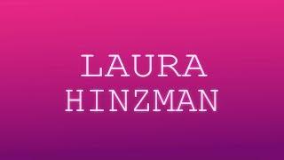 LAURA HINZMAN