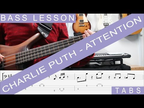 Charlie Puth, Attention BASS LESSON, TAB, Sheet Music, cover, Tutorial, How to play
