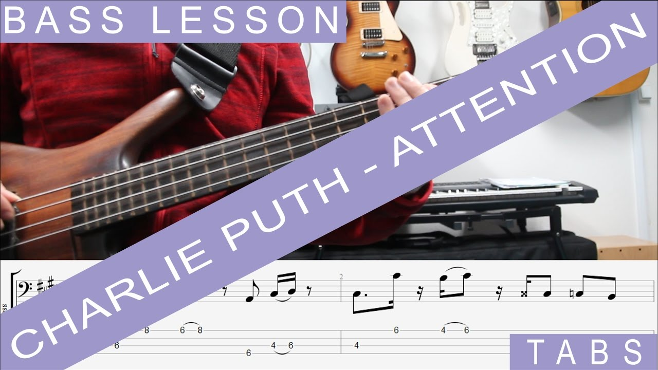 charlie-puth-attention-bass-lesson-tab-sheet-music-cover-tutorial-how-to-play-paulo-costa