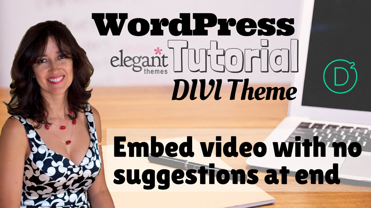Wordpress tutorial divi theme embed video with no suggestions at wordpress tutorial divi theme embed video with no suggestions at the end baditri Images