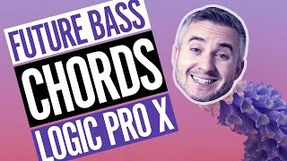 Future Bass Chords in Logic Pro X