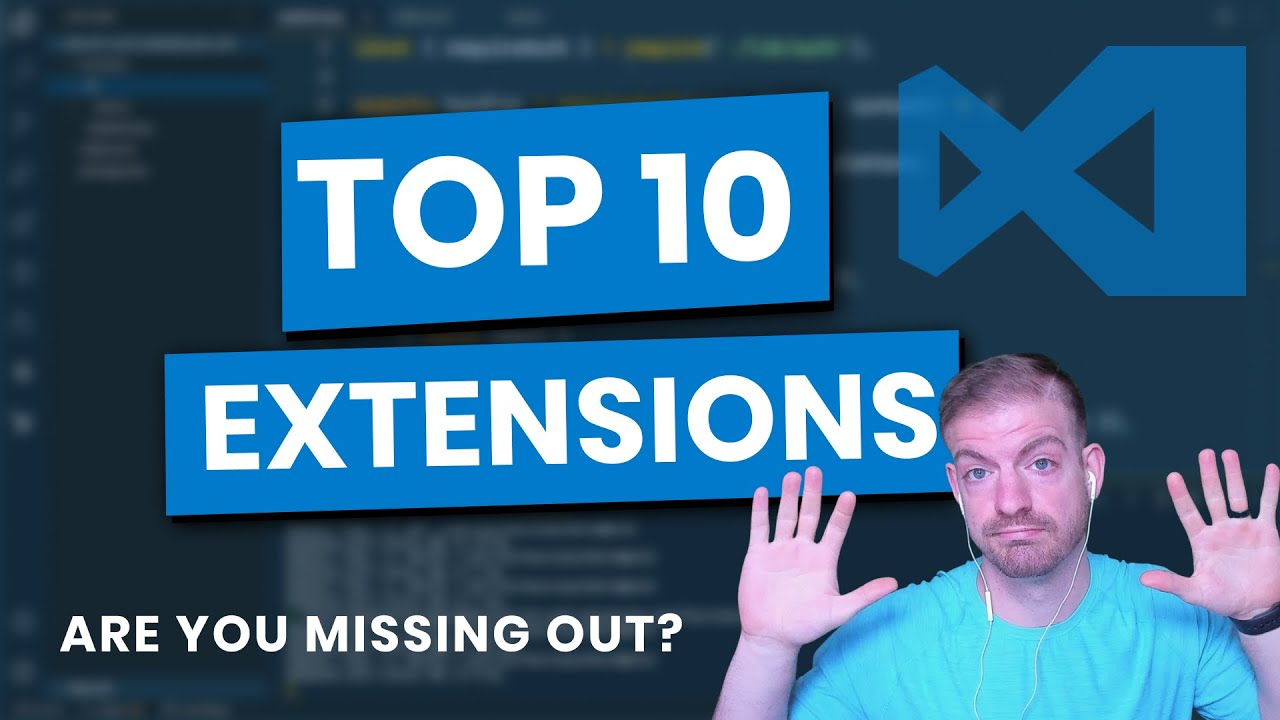 Top 10 VS Code Extensions for Web Development (2020)