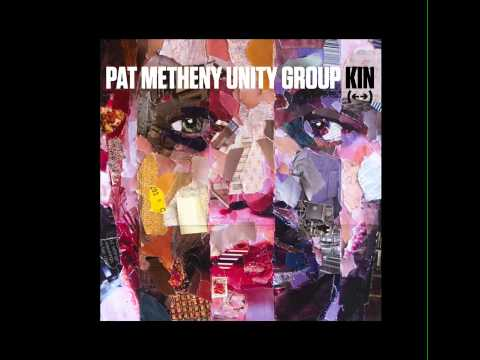 Pat Metheny Unity Group Kin (←→)