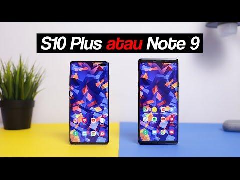 Pilih Galaxy S10 Plus atau Galaxy Note 9?