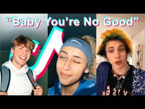 Baby You're No Good   TikTok Compilation