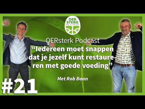 Rob Baan: 'Iedereen moet snappen dat je jezelf kunt restaureren met goede voeding'