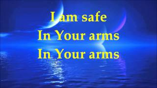 Martin Smith - Safe In Your Arms - Lyrics
