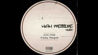 John Rise - Funky People (Original Mix)