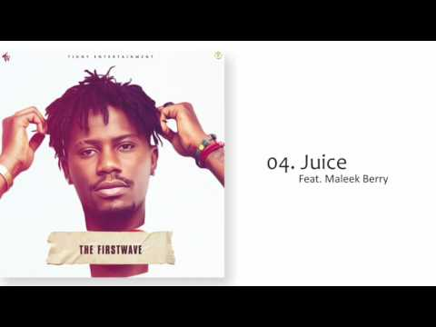YCEE - JUICE FT MALEEK BERRY (THE FIRST WAVE EP)