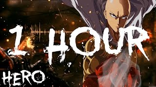 1 Hour - Nightcore - The Hero | One Punch Man Opening English Version By Jonathan Young