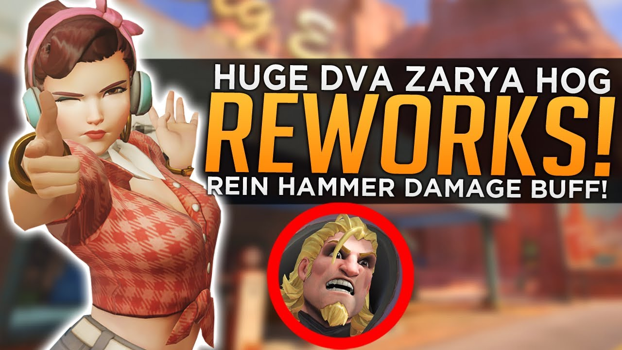 Overwatch: HUGE DVa Zarya & Hog REWORKS! - Rein Hammer Damage BUFF! thumbnail