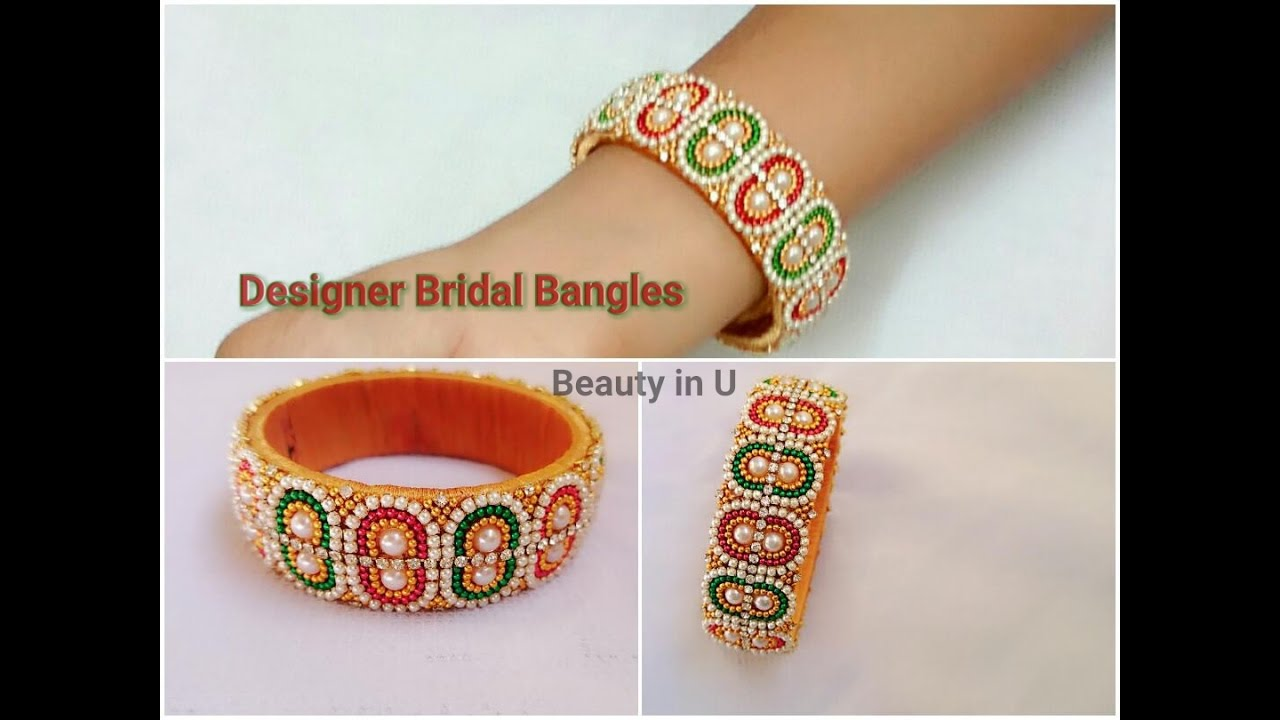 How To Make Designer Bridal Bangles At Home Tutorial 2 Youtube