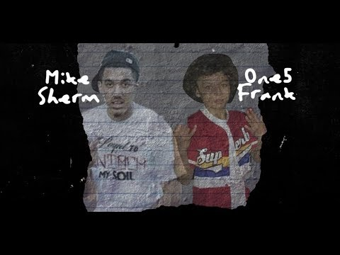 One5 Frank Ft. Mike Sherm - What We Really Bout