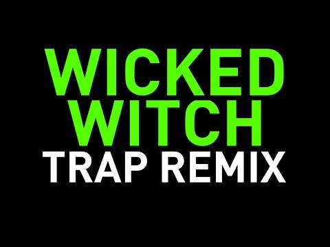 Wicked Witch Trap Remix Ringtone