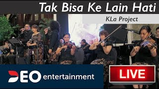Tak Bisa Ke Lain Hati - KLa Project   Cover By Deo Wedding Entertainment orchestra