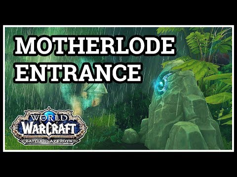 Where is The MOTHERLODE Alliance Entrance WoW BfA