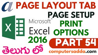 Ms-Excel 2016 in Telugu 54(Page Setup & Printing Options) (www.computersadda.com)